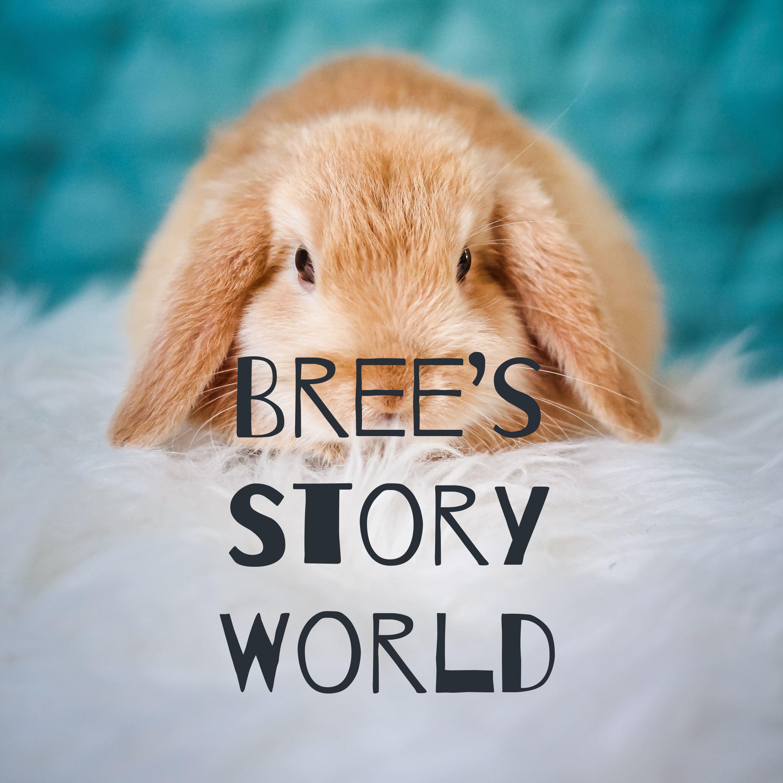 Bree's Story World