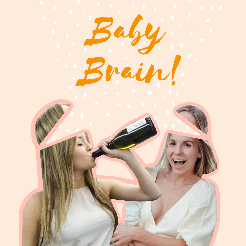 Baby Brain Podcast