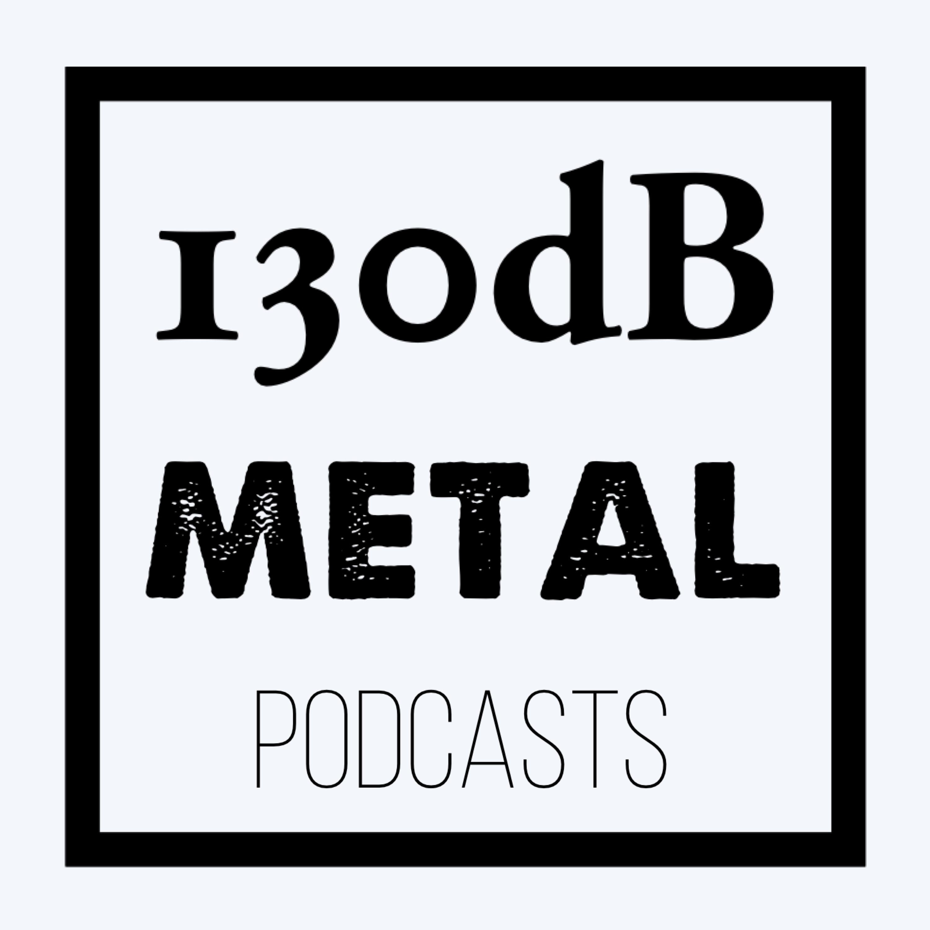 130dB Metal Up Your Ears