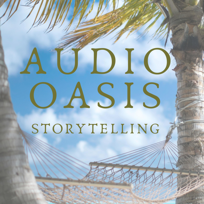 Audio Oasis Storytelling Podcast