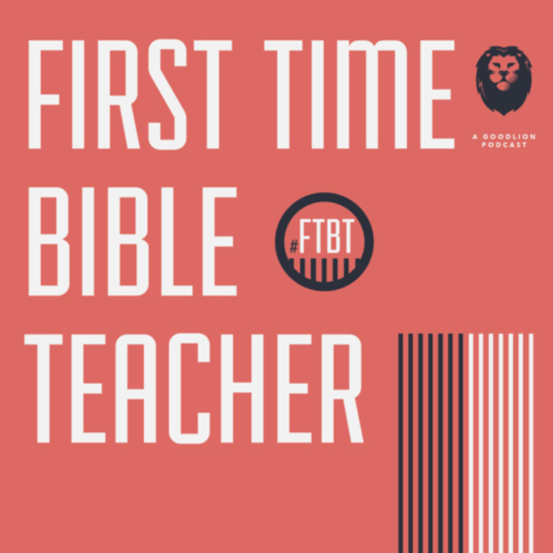 First Time Bible Teacher