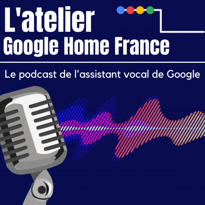 L'Atelier Google Home France