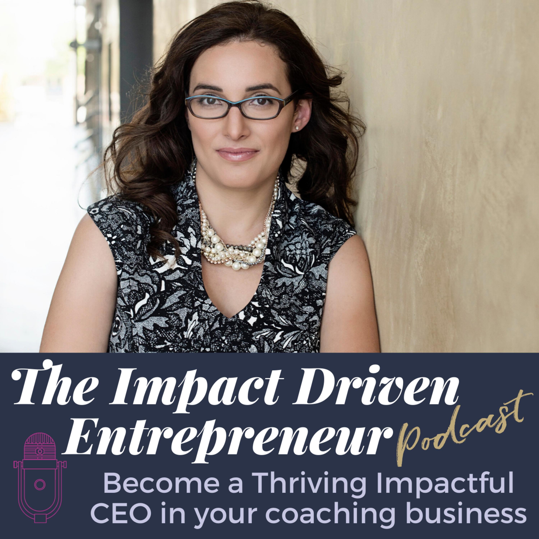 The Impact Driven Entrepreneur