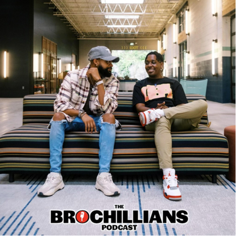 The Brochillians Podcast