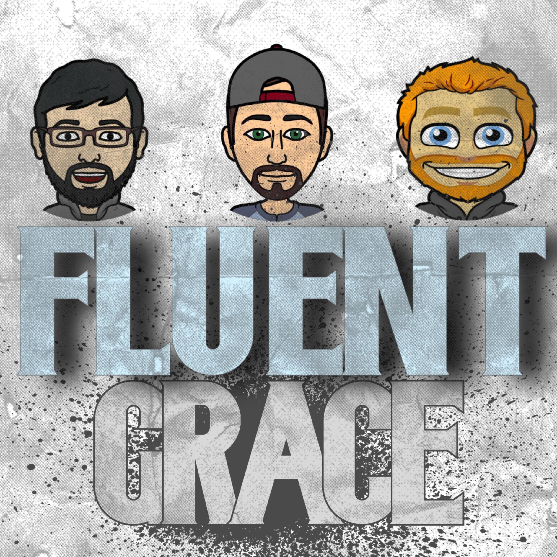 Fluent Grace Podcast