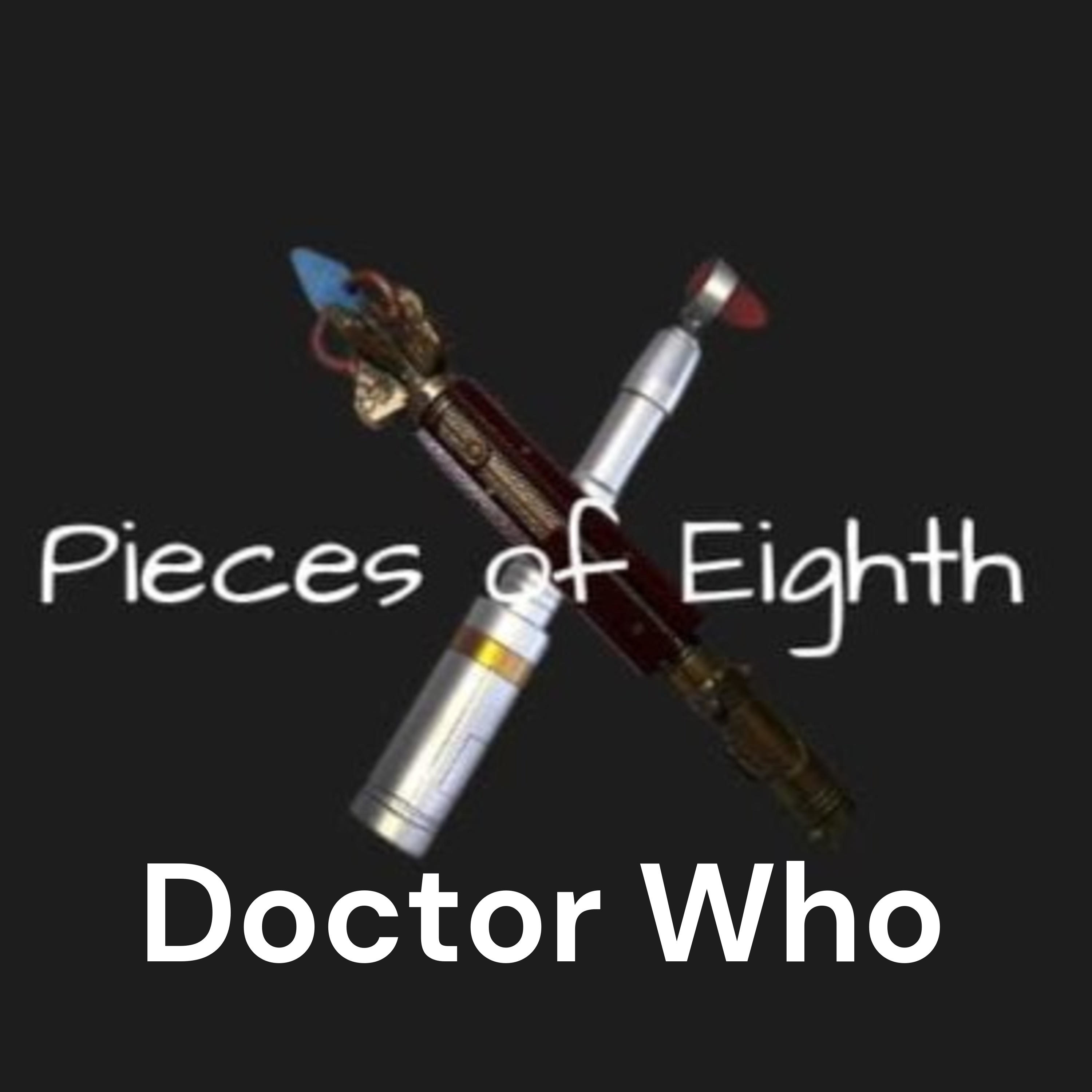 Doctor Who - Pieces of Eighth