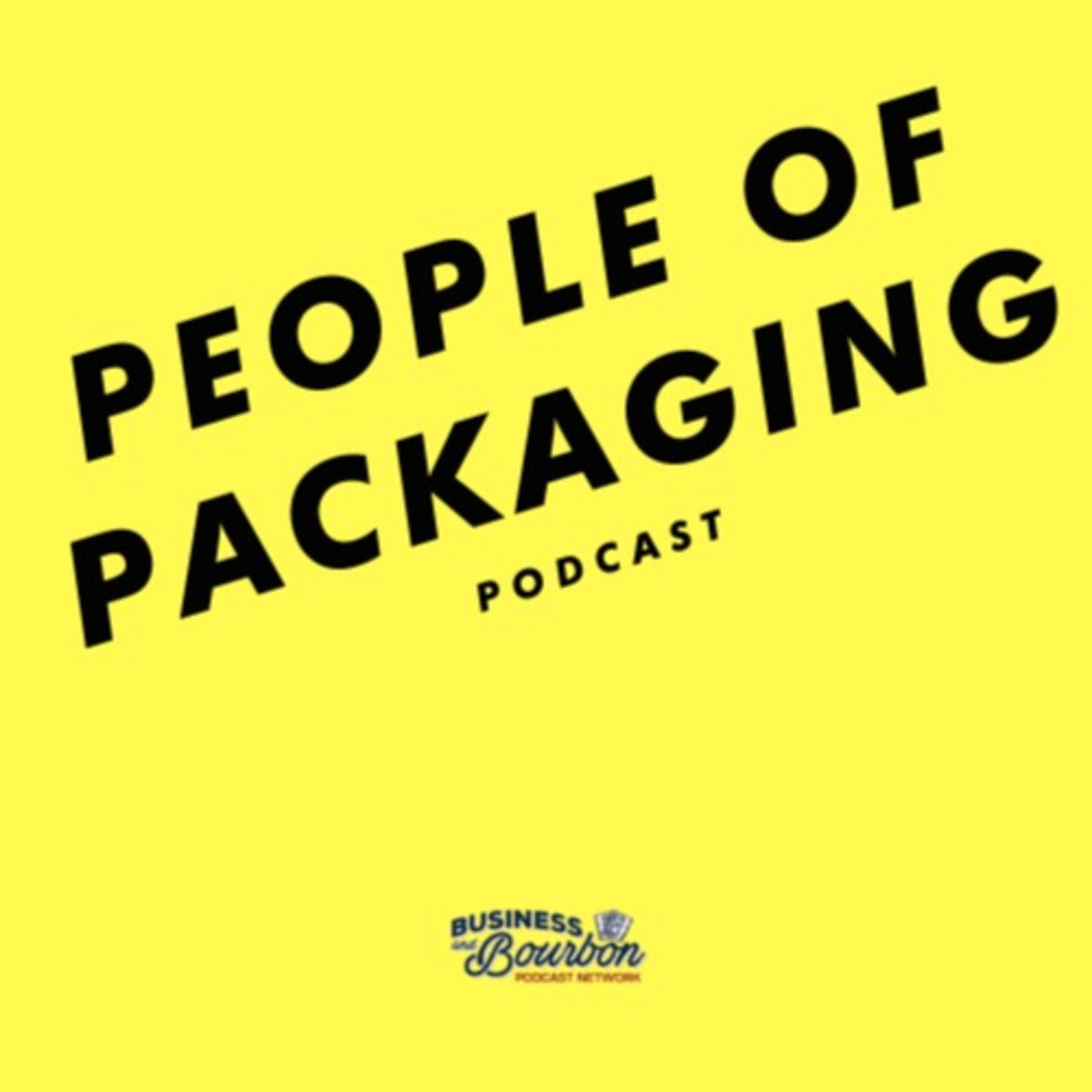 People of Packaging Podcast by Adam Peek and Ted Taitt