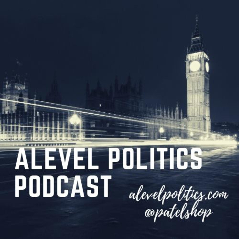 A level politics UK and global podcast