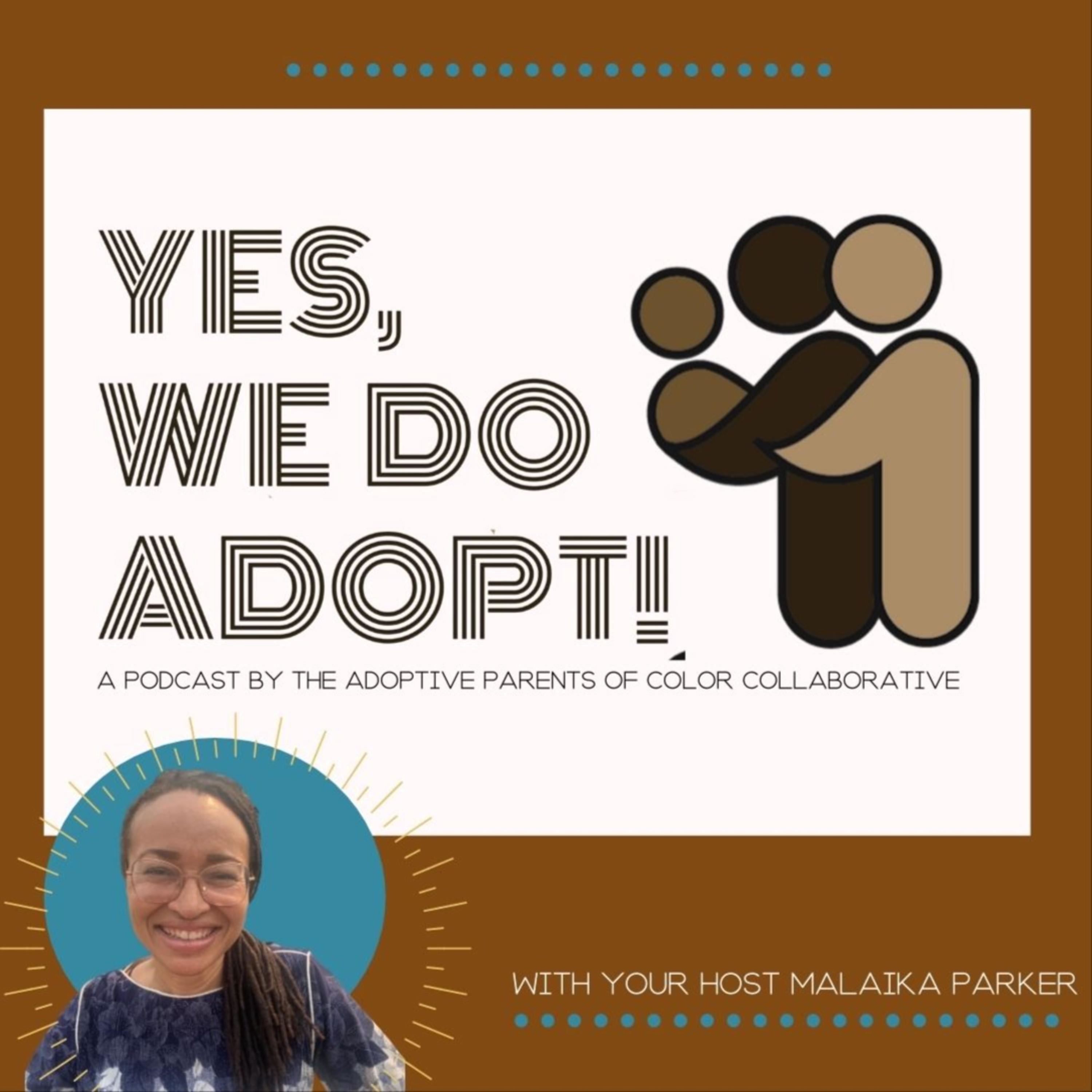 Yes, we do adopt!