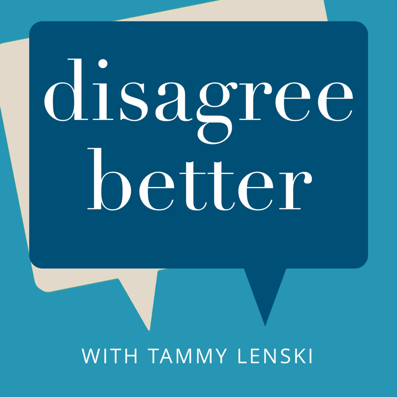 Disagree better