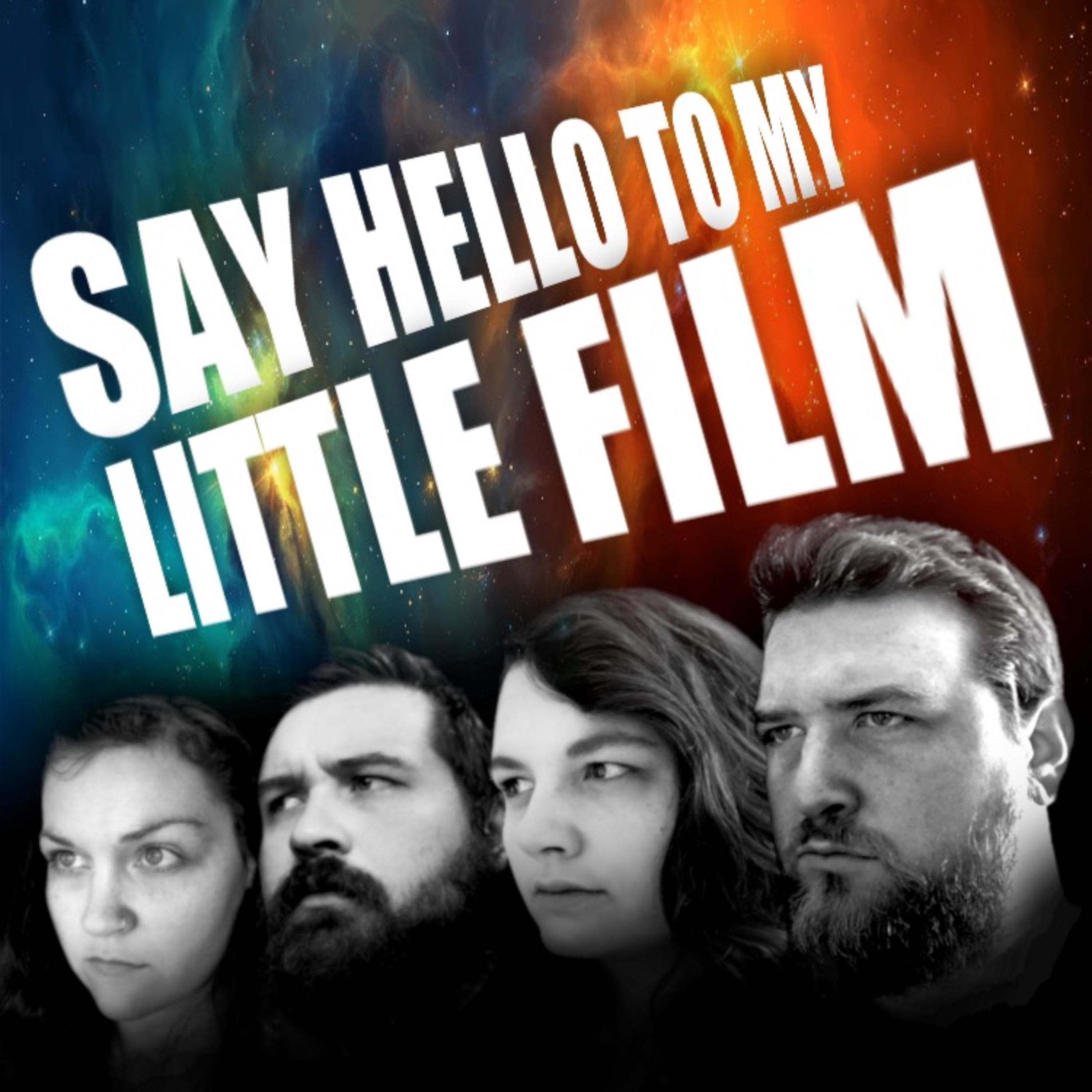 Say Hello To My Little Film