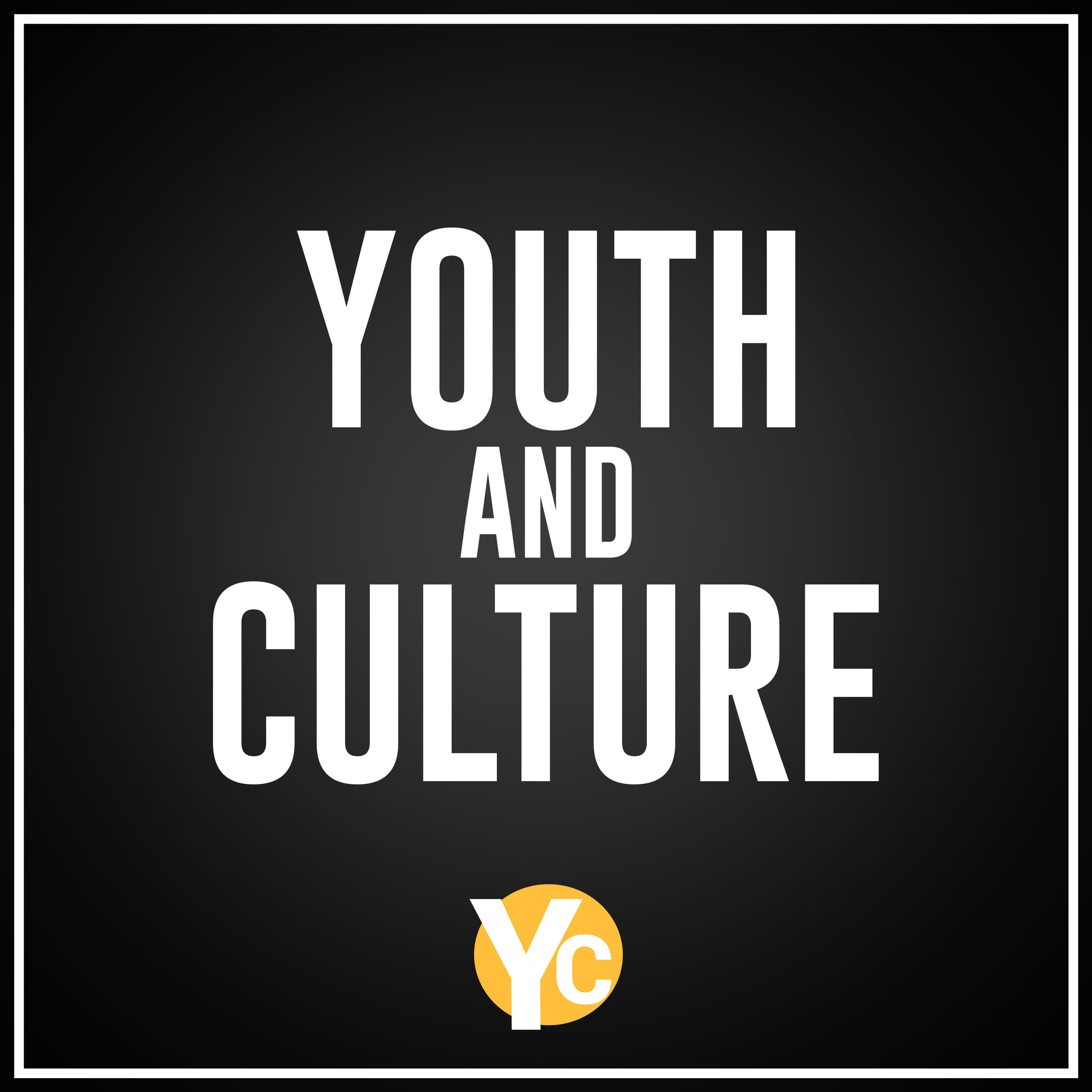 Youth and Culture – Youth Ministry Podcast