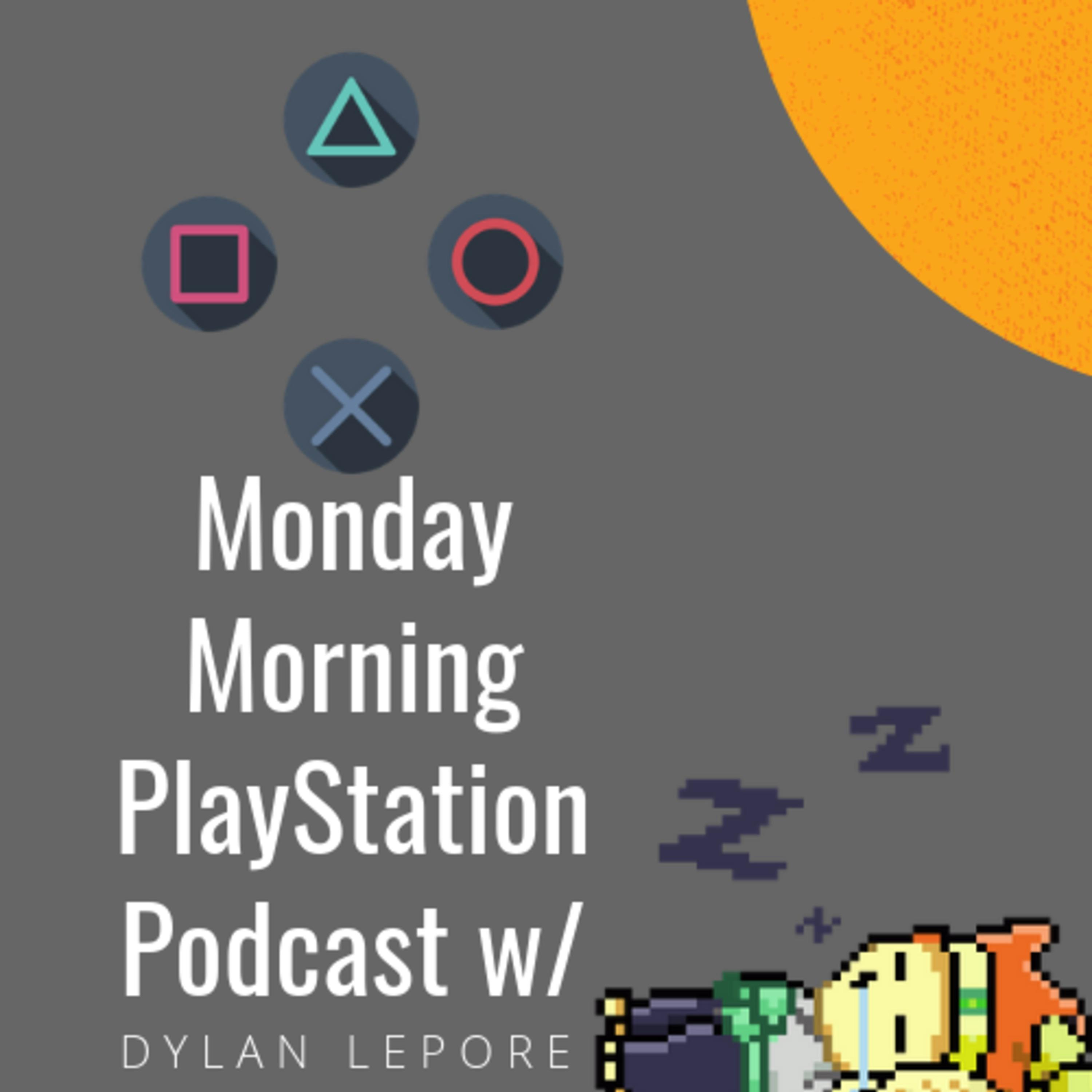 KEANU REEVES: YOU'RE BREATHTAKING AT E3 2019 | the Monday Morning PlayStation Podcast W/ Dylan Lepore Ep. 20