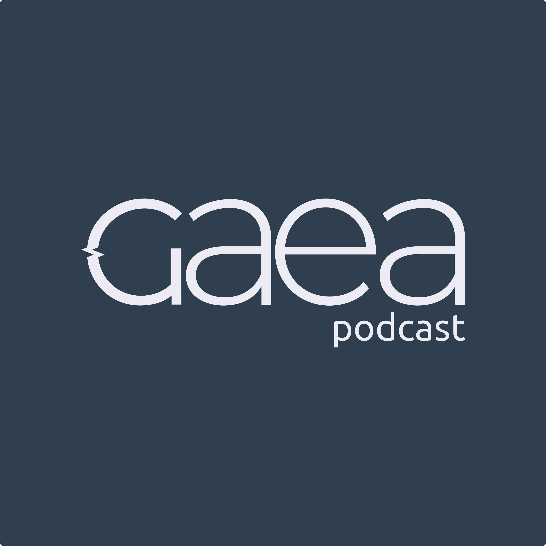 Gaea Podcast