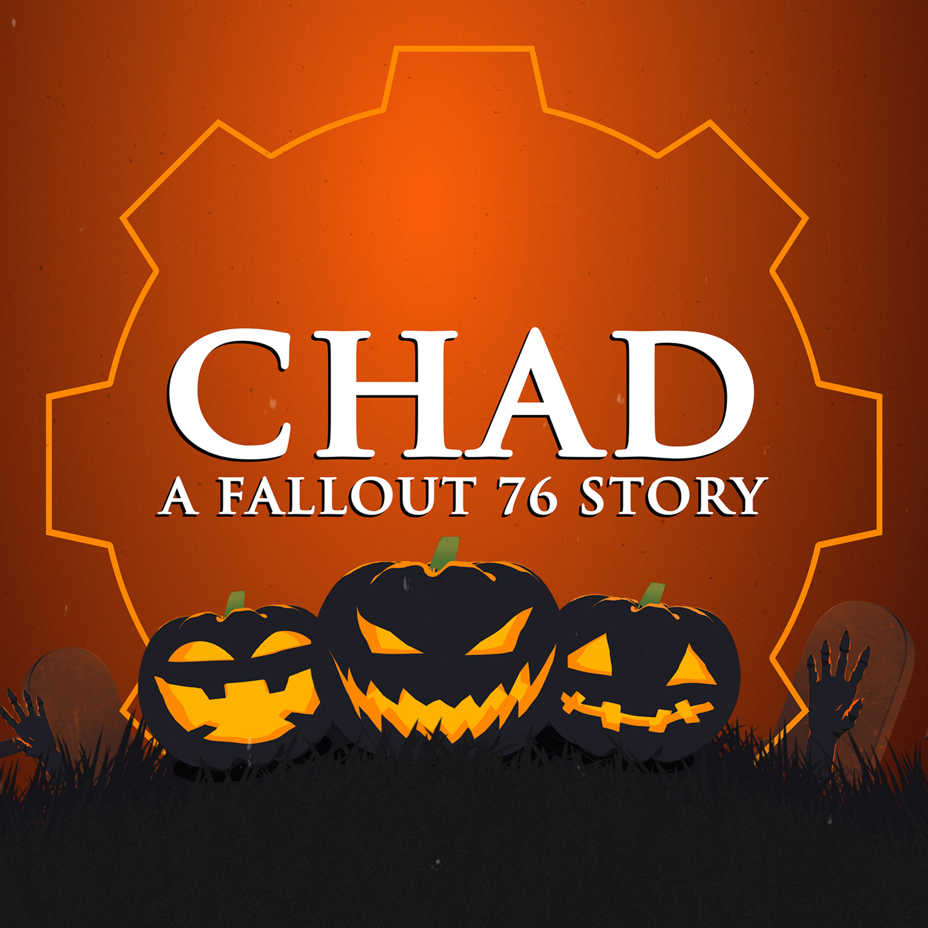 CHAD: A Fallout 76 Story Podcast