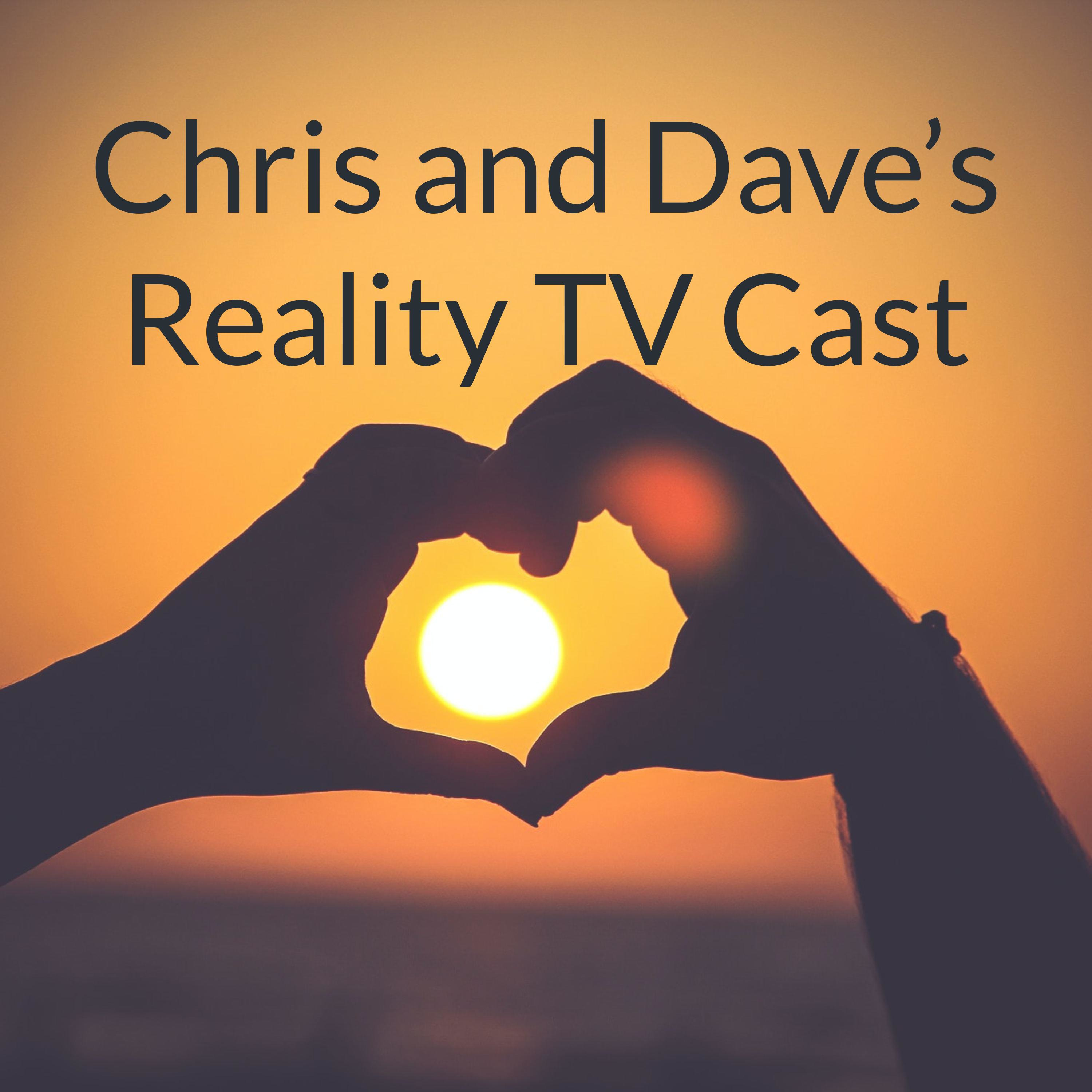 Chris and Dave's Reality TV Cast: Love Island USA