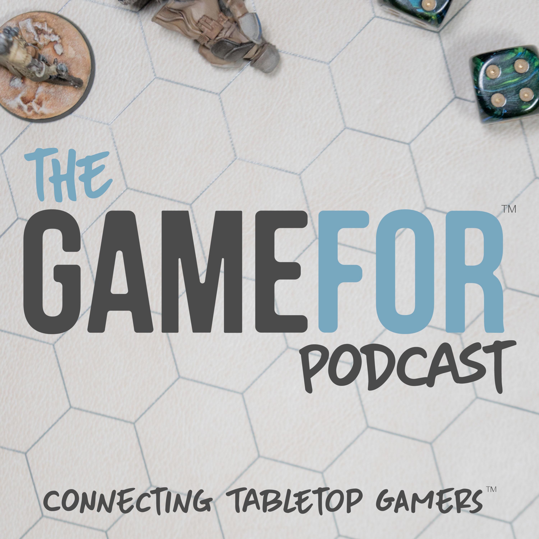 The GameFor Podcast