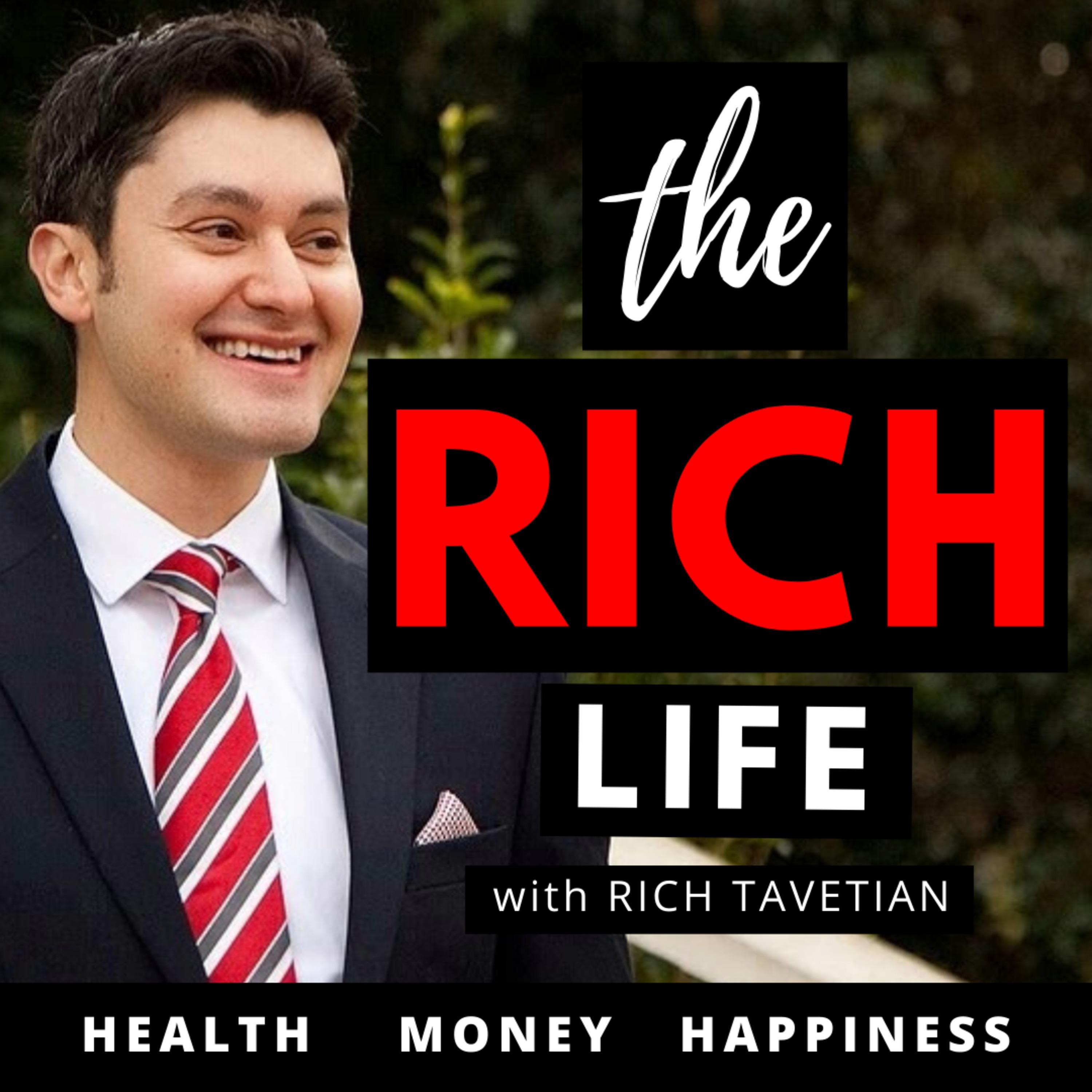 The Rich Life | Health Money Happiness Success