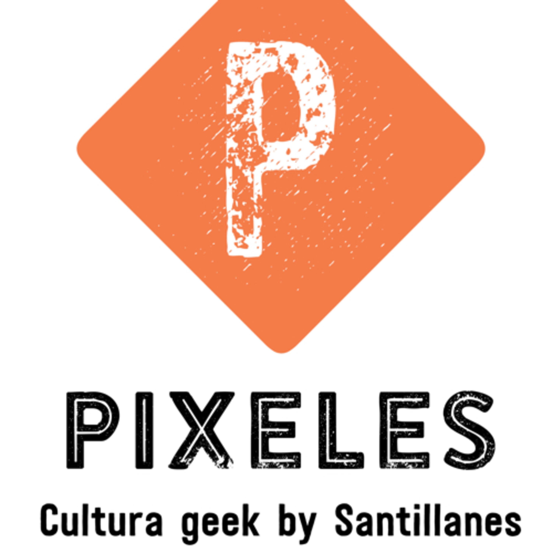 Pixeles Episodio 10