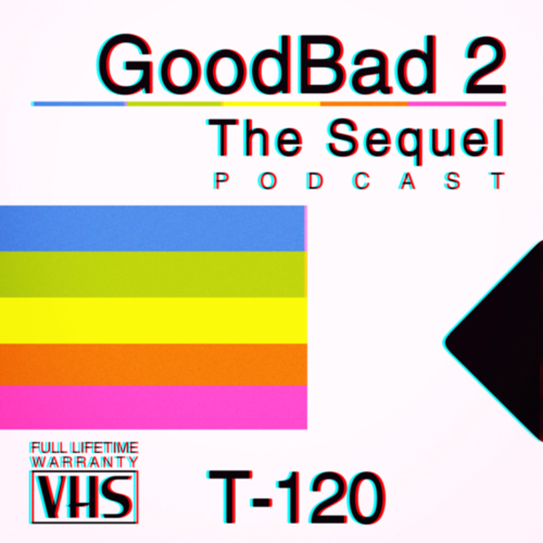 GoodBad 2: The Sequel