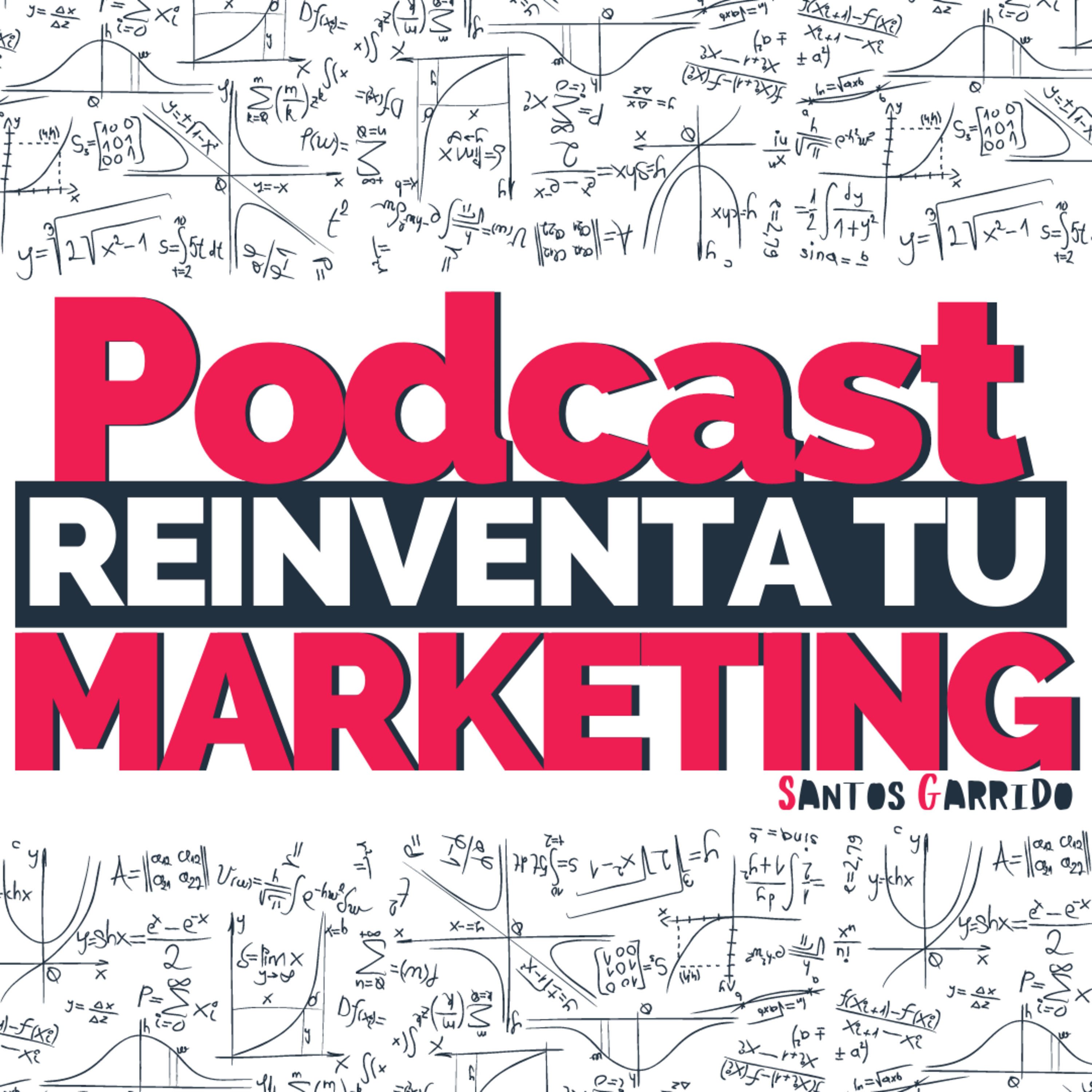 Podcast Reinventa tu Marketing