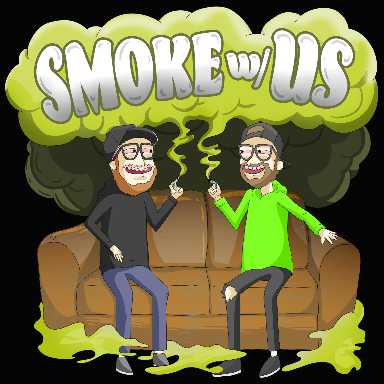 Smoke With Us