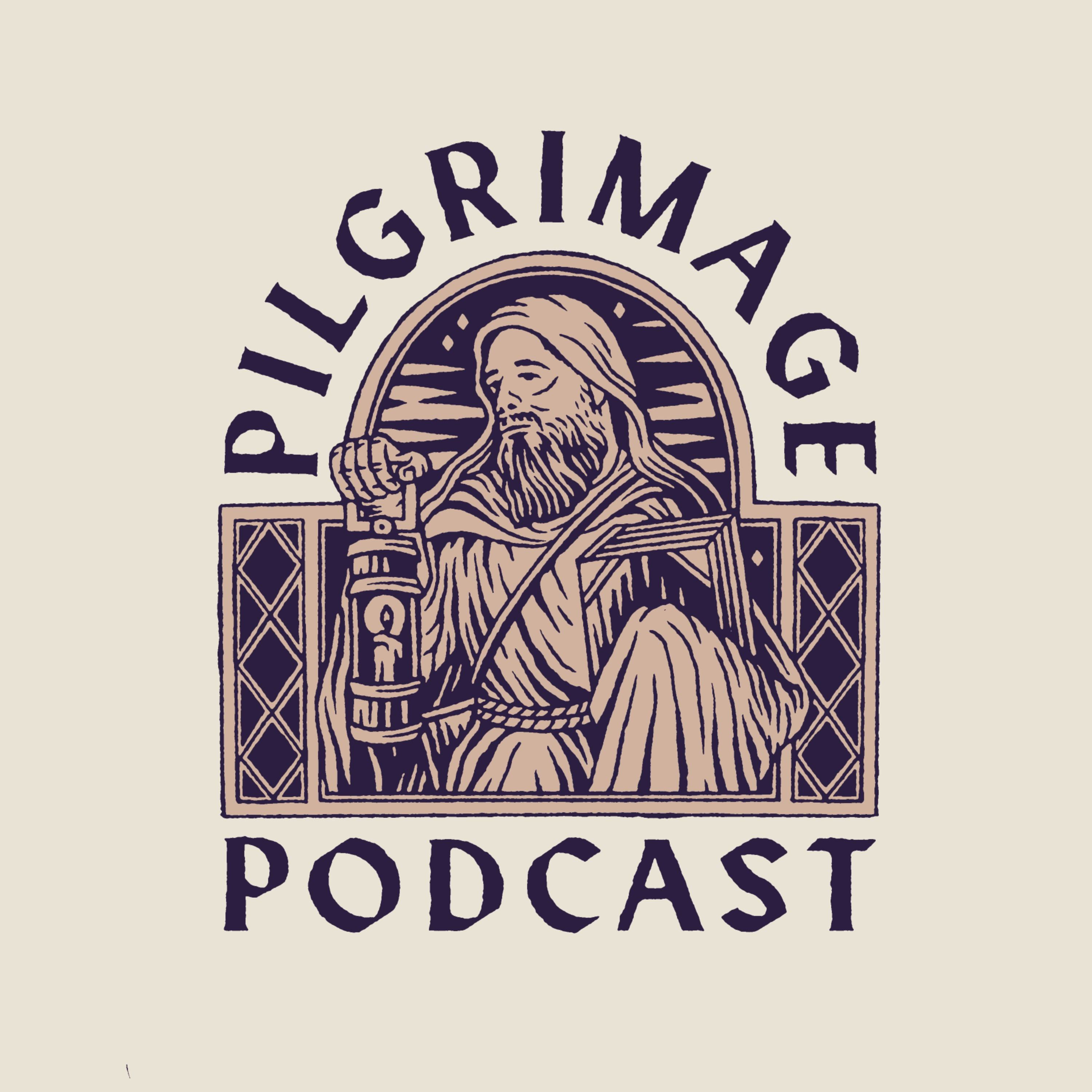 Pilgrimage Podcast