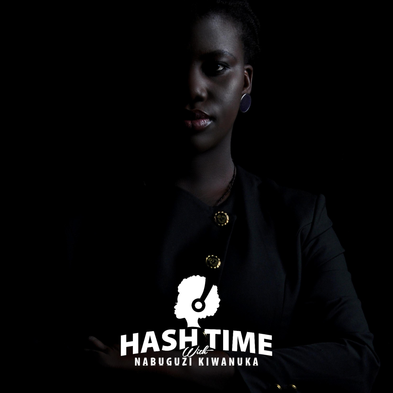 Hash Time with Nabuguzi Kiwanuka podcast