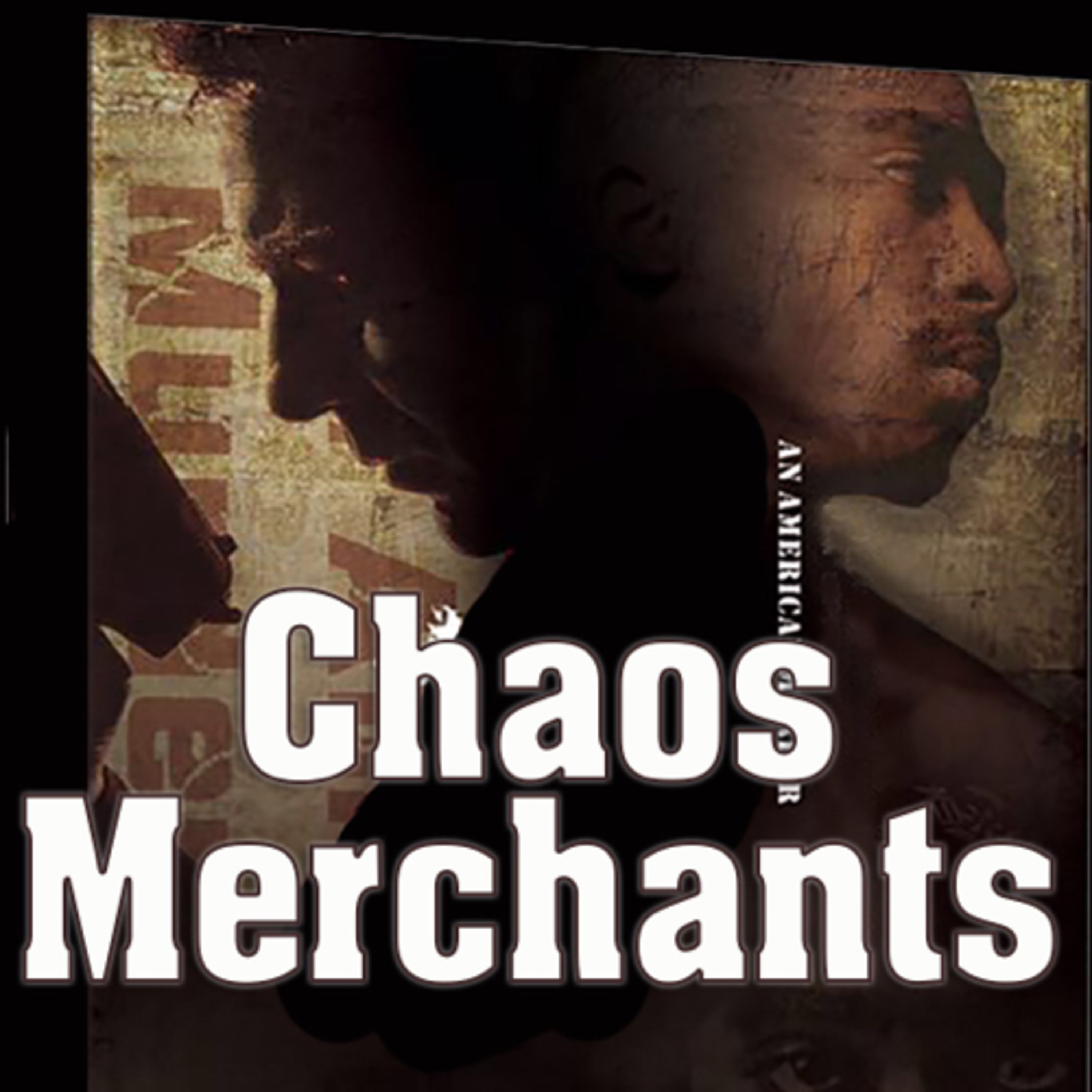 Chaos Merchants Episode 4 by Michael Douglas Carlin