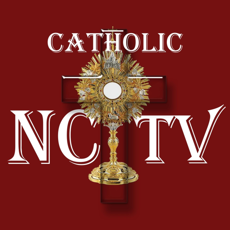 The Catholic NC TV Podcast