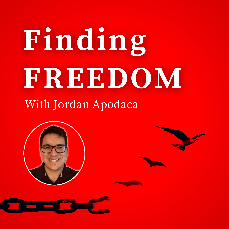 Finding Freedom with Jordan Apodaca