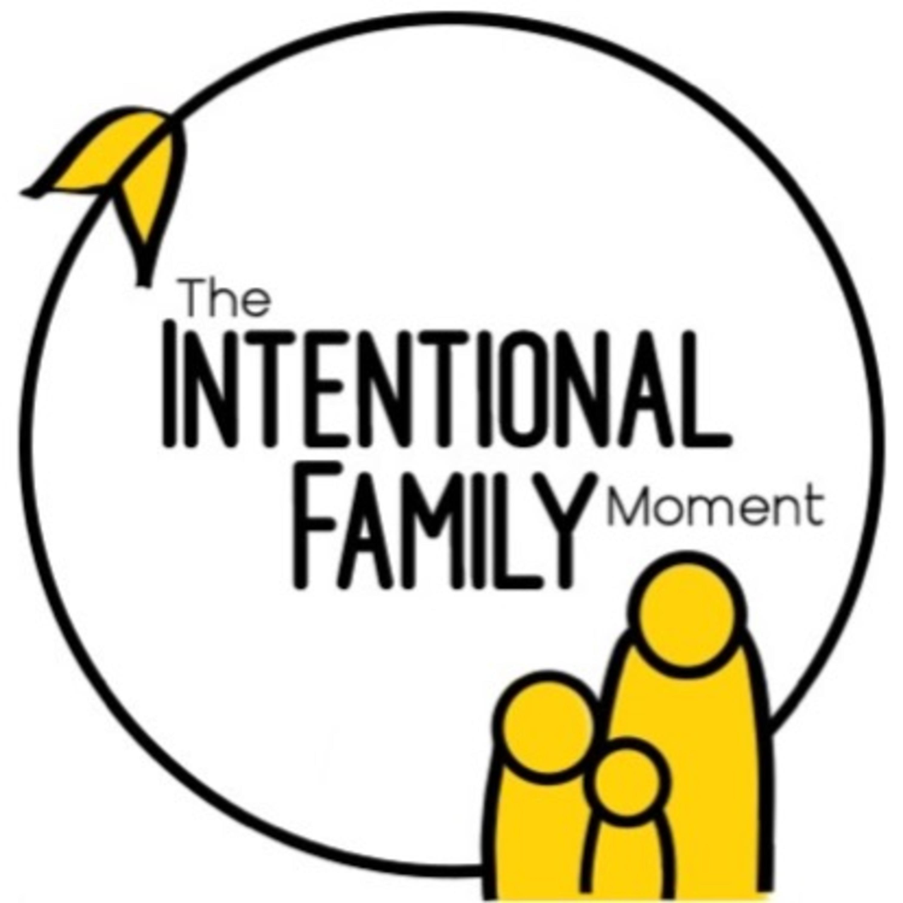 The Intentional Family Moment