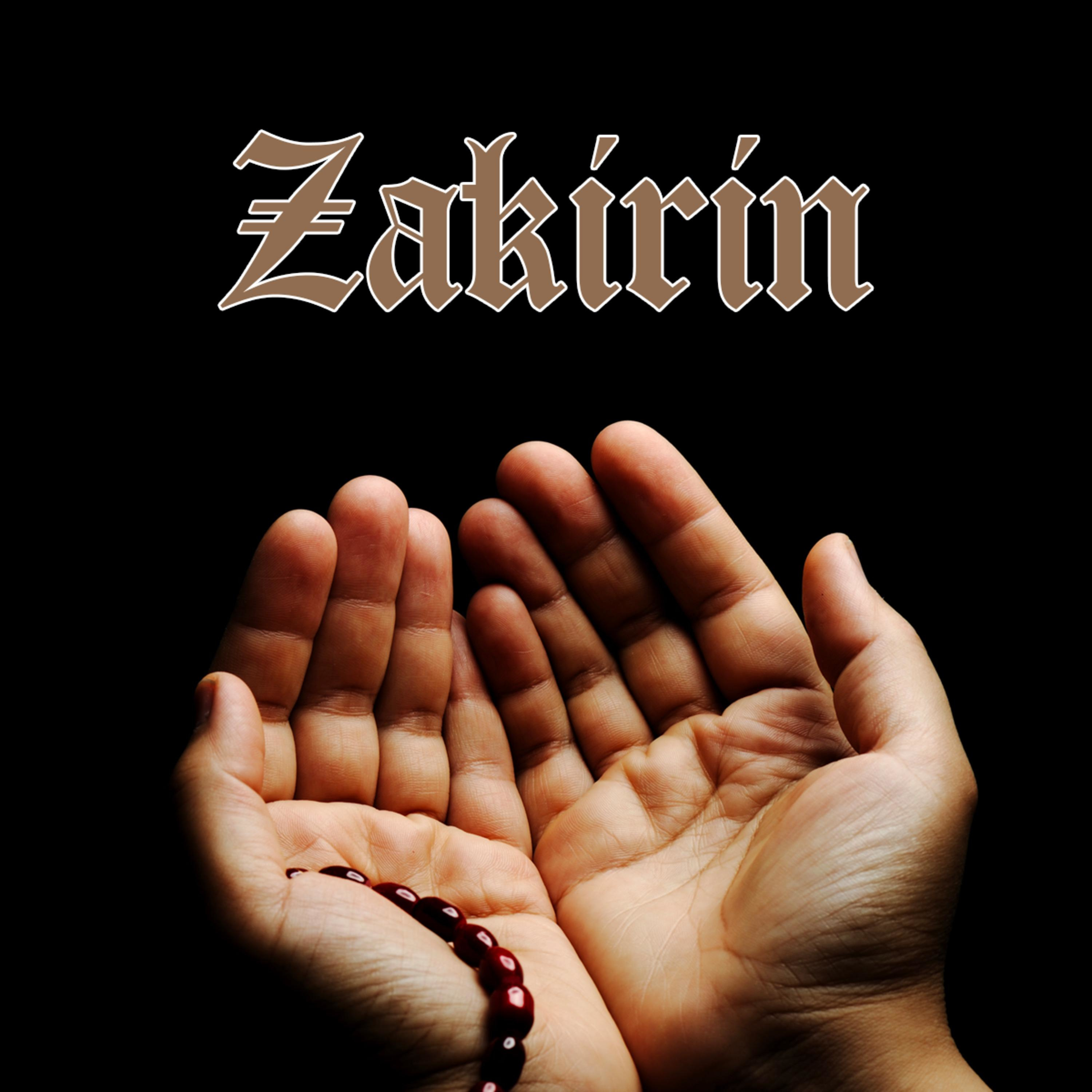 "ZAKIRIN-SUFI-37- DHIKR and PRAYERS For ALLAH ""O ye who believe! Celebrate the praises of Allah, and do this often,"""