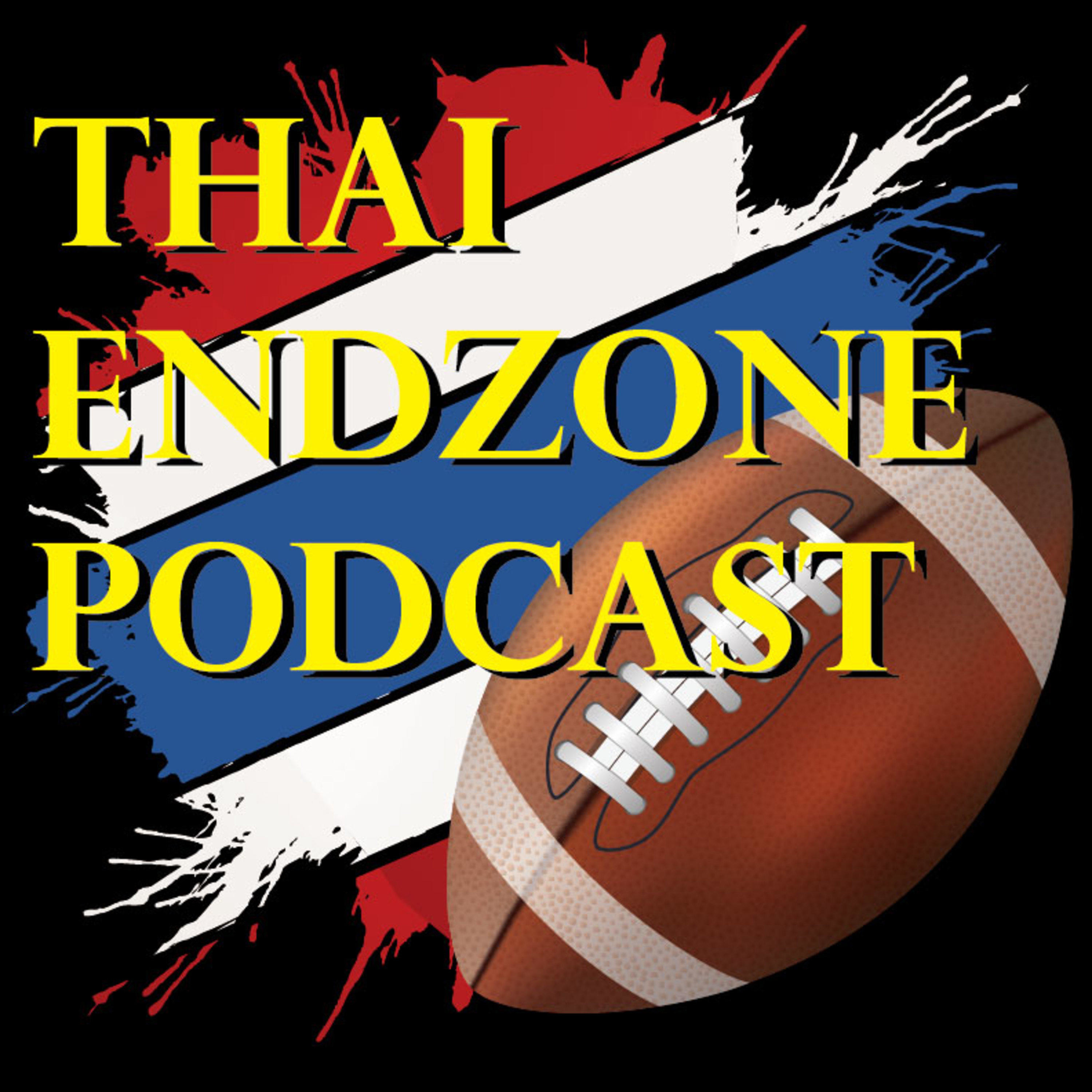 #155 Thai Endzone Podcast