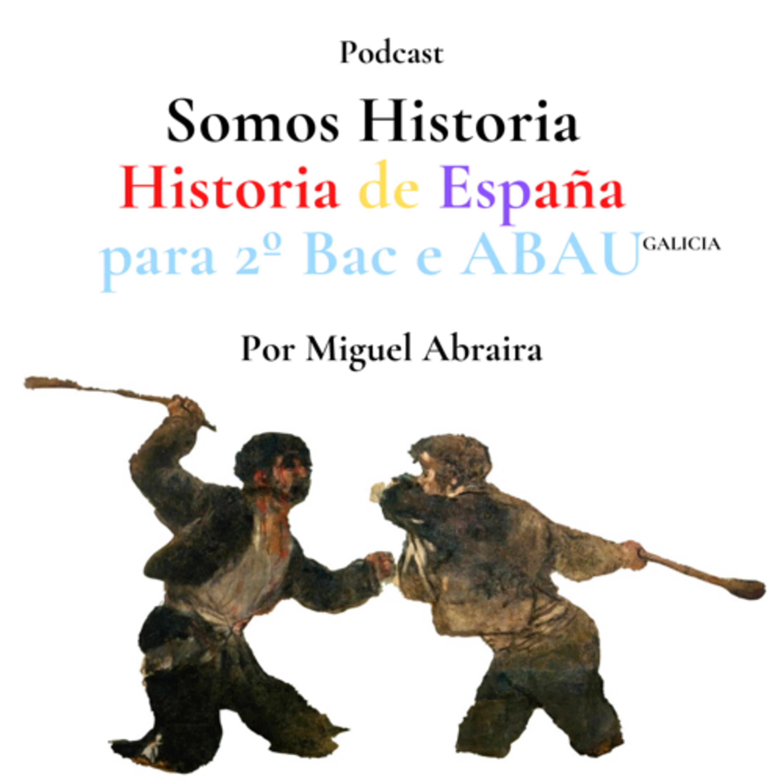 Somos Historia: Historia de España para 2ºBac e ABAU Galicia