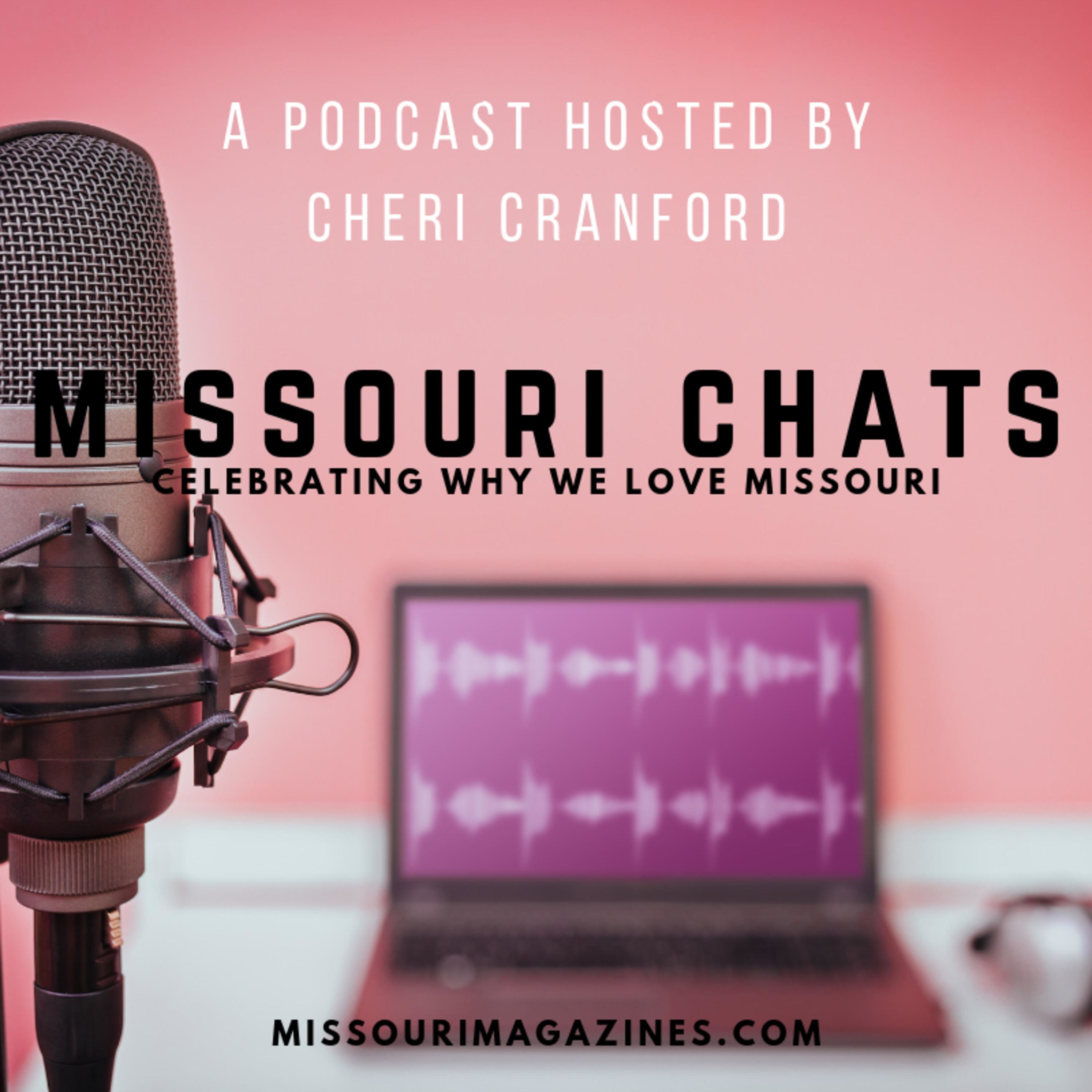 Welcome to Missouri Magazine's podcast Missouri Chats