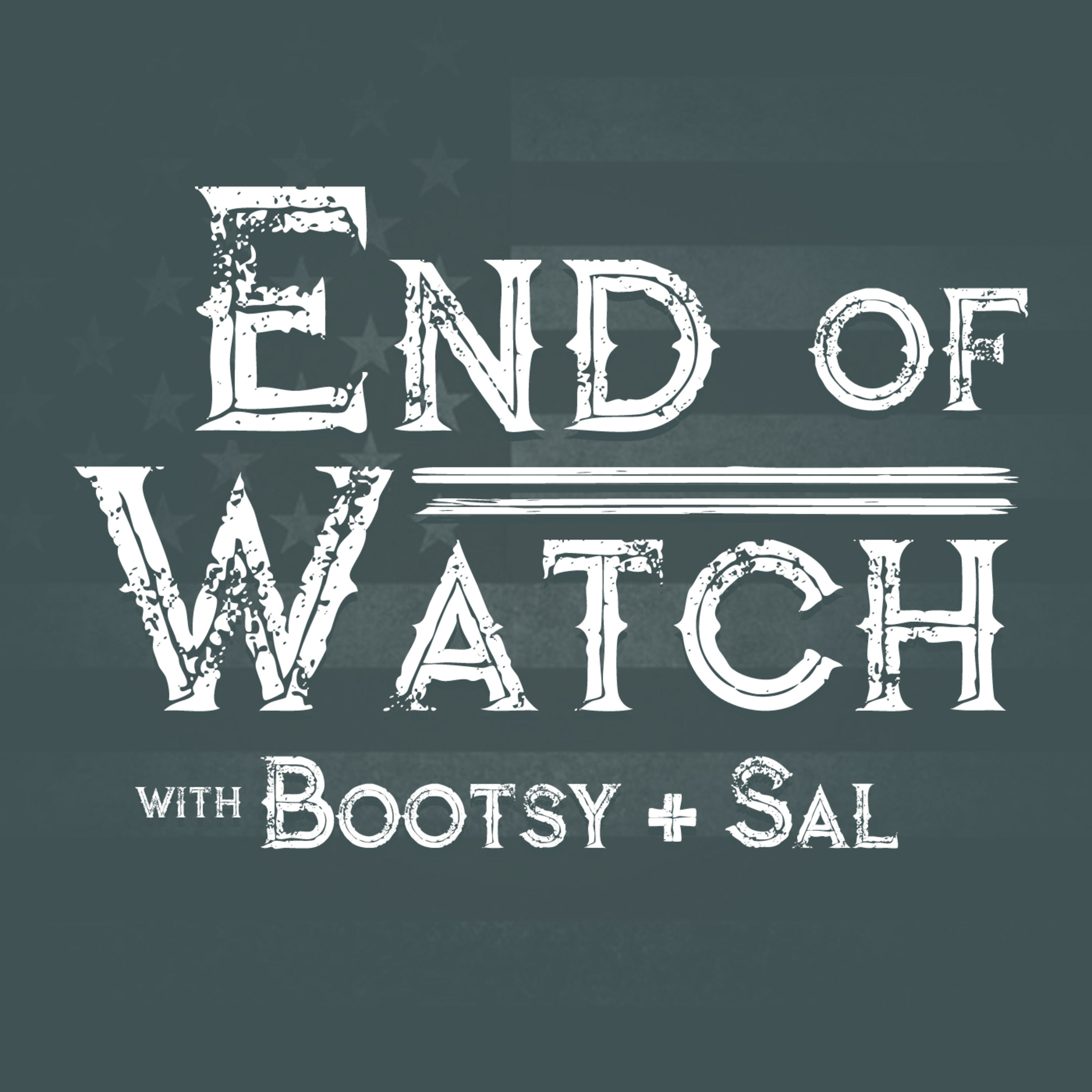 End of Watch with Bootsy + Sal