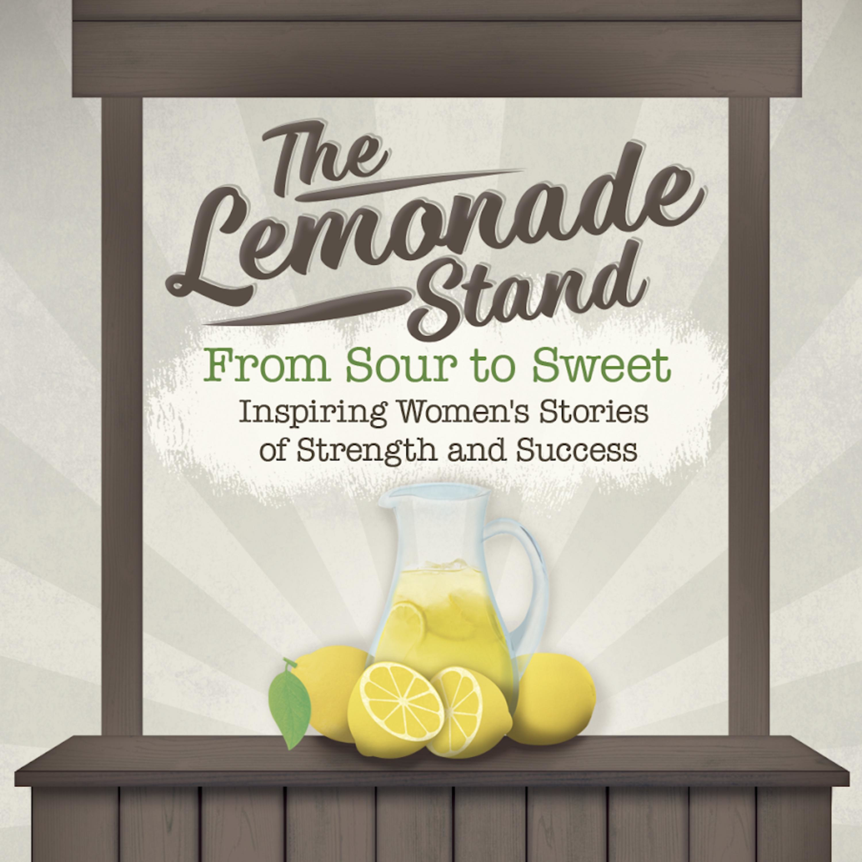 Lemonade Legend With Special Guest Vickie Mudra