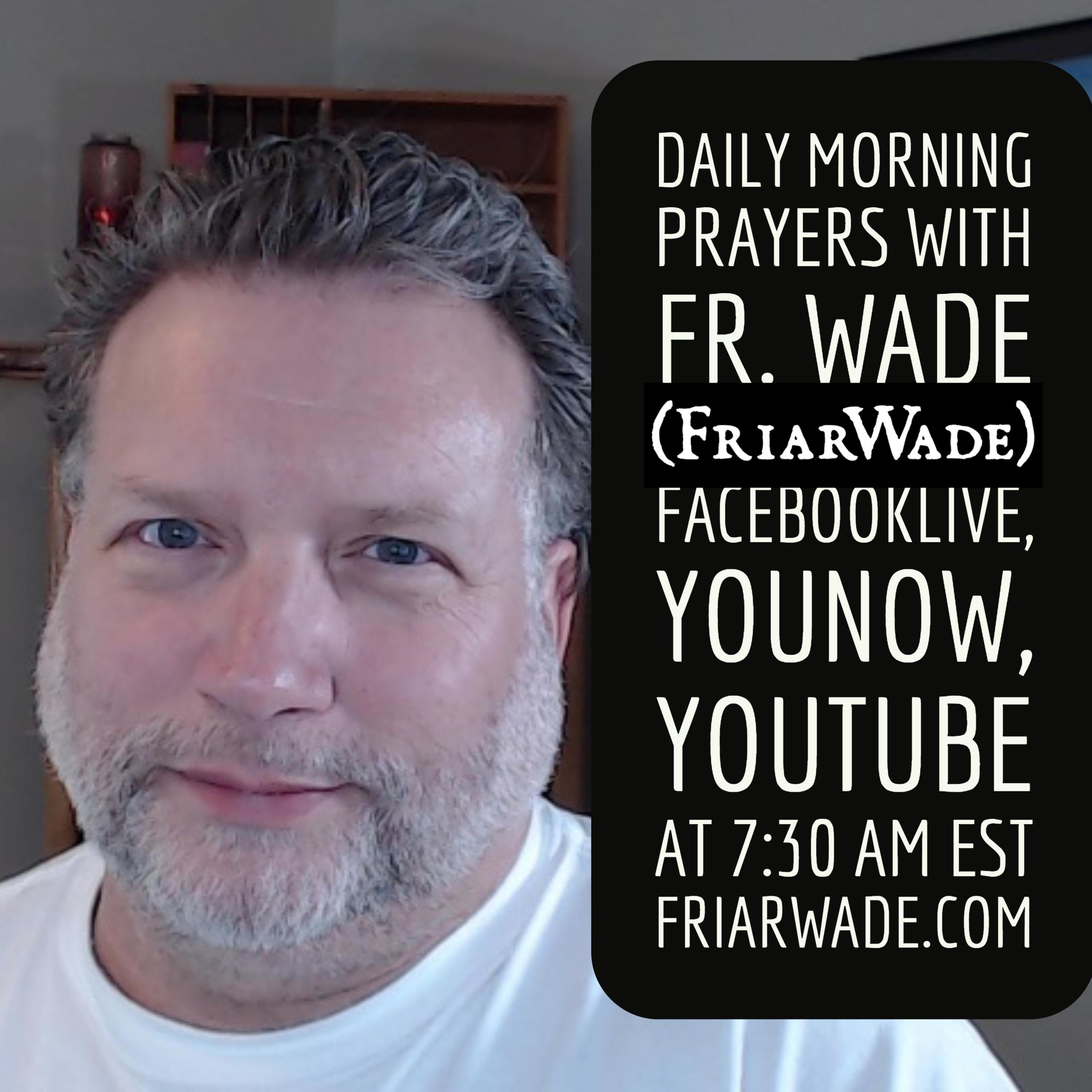 Episode 35 – Wednesday Morning Prayers (Part 2) 20190605