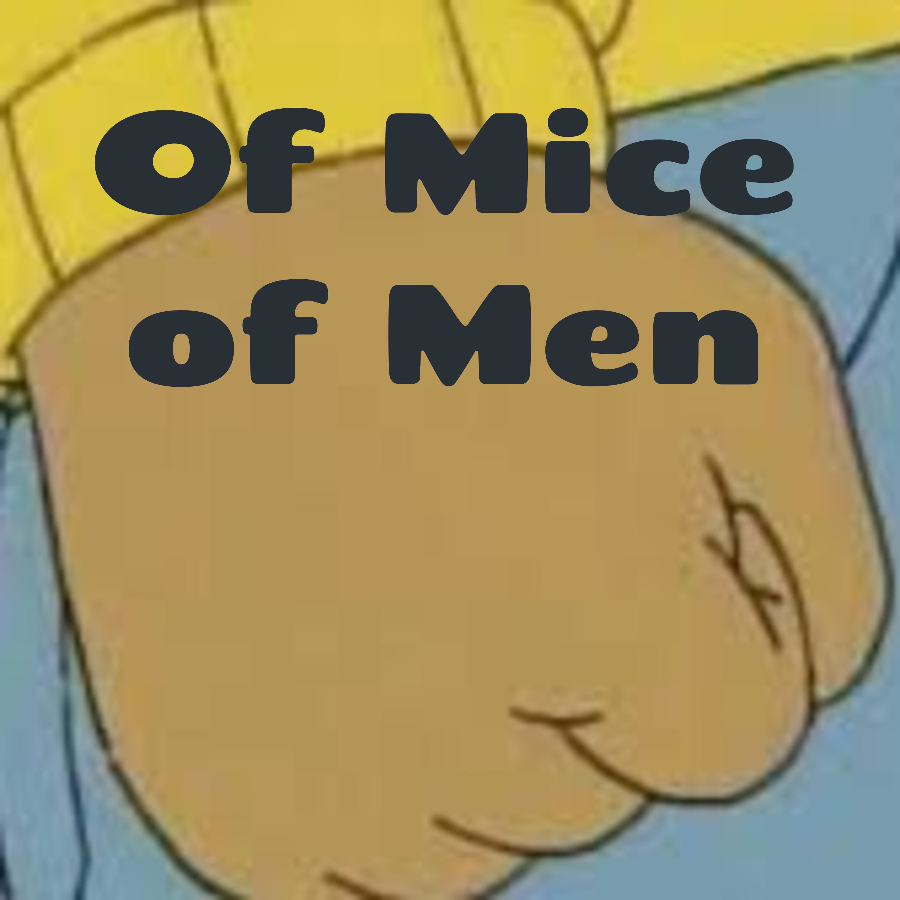 Of Mice and Men Episode 5