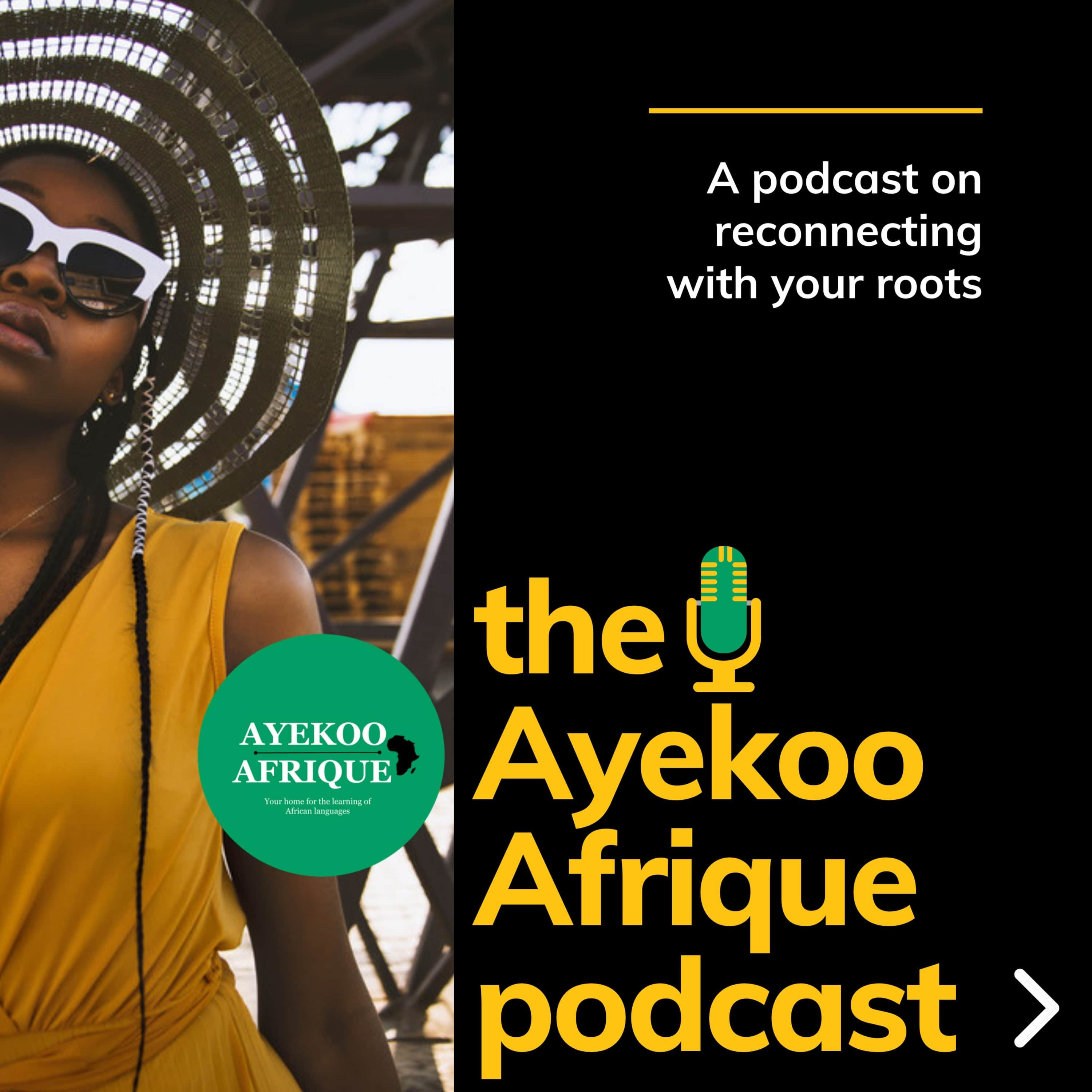 The Ayekoo Afrique podcast