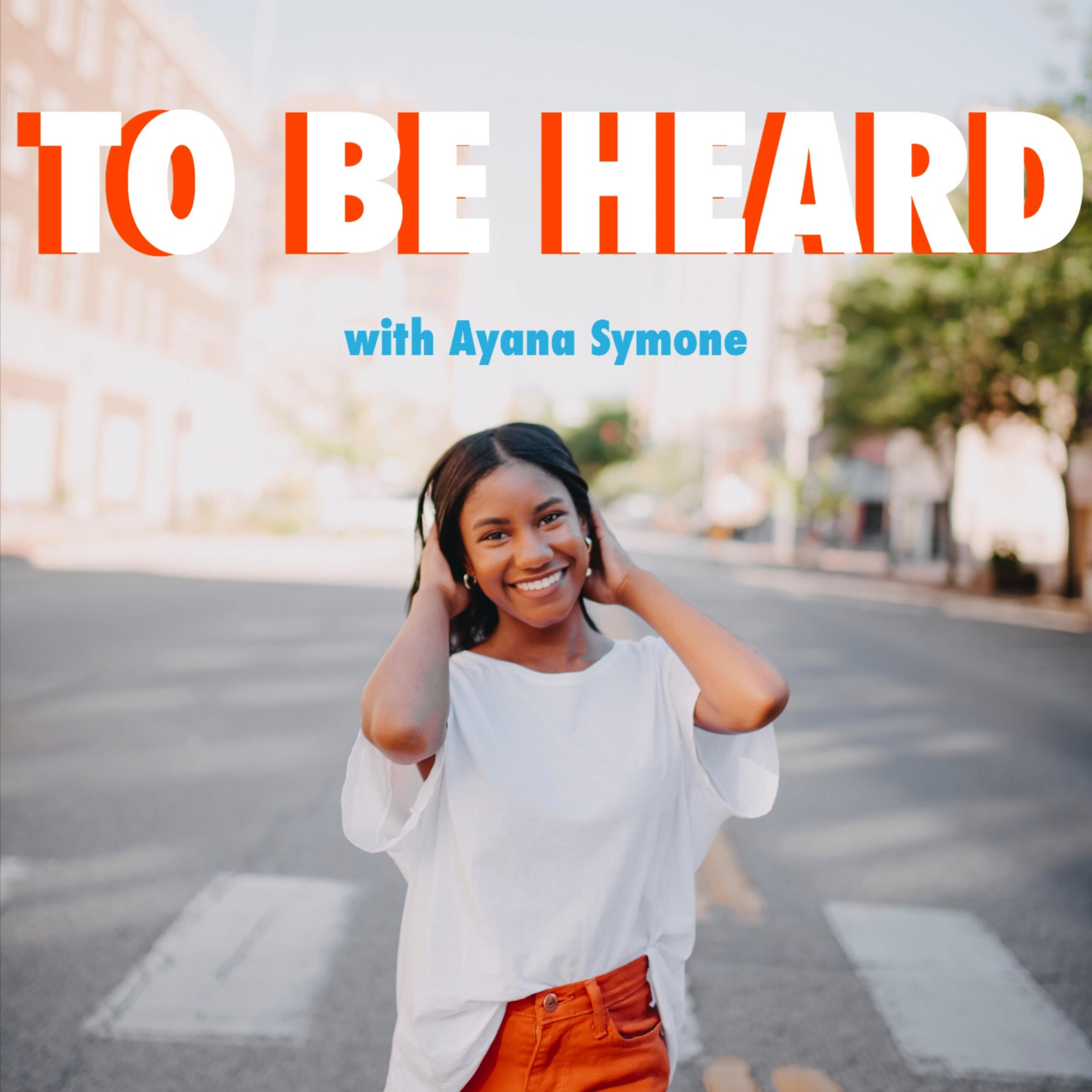 To Be Heard Podcast