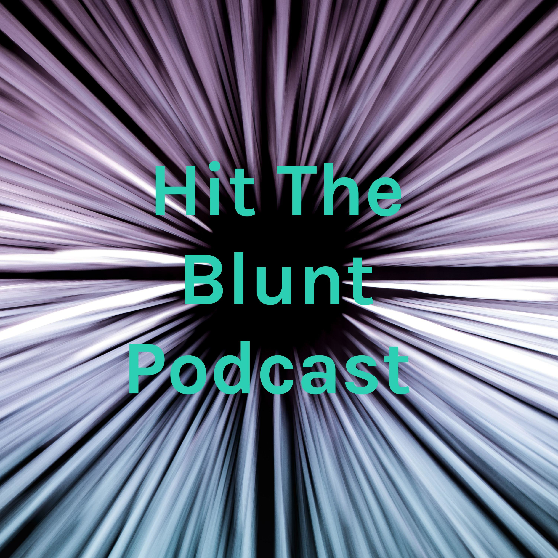 Hit The Blunt 003: BABY YODA!