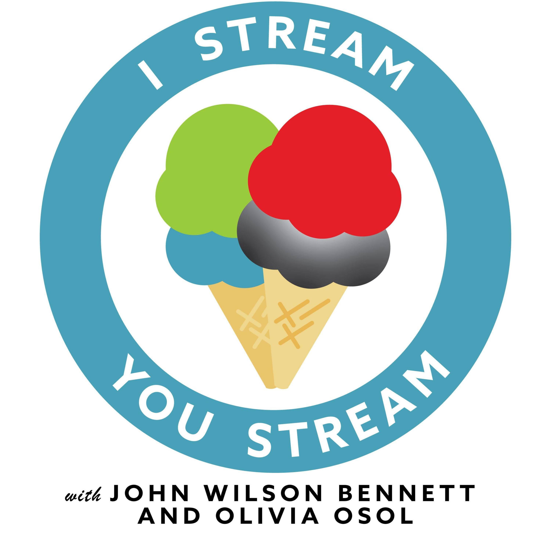 I Stream You Stream