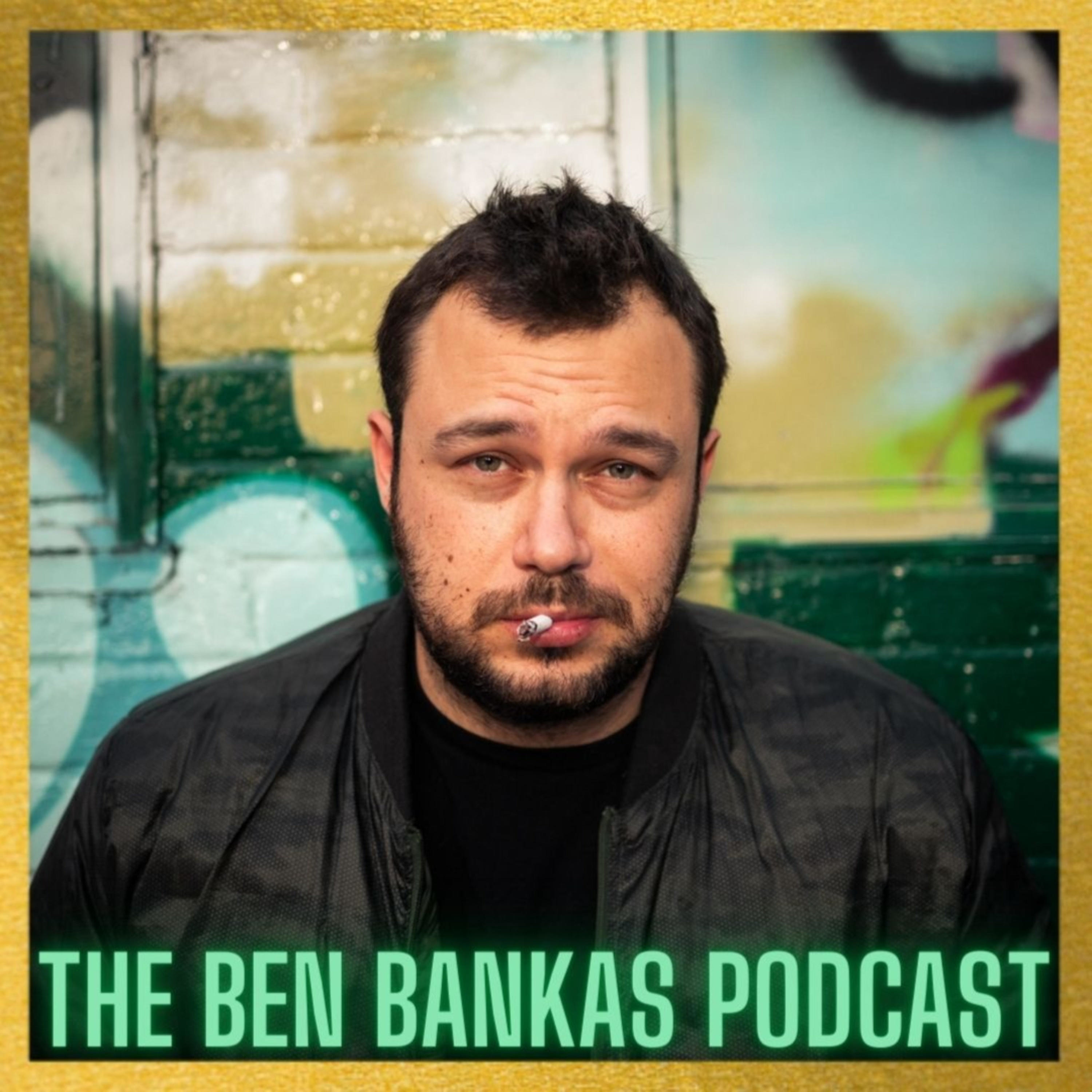 #77 - Welcome to Candahar | The Ben Bankas Podcast