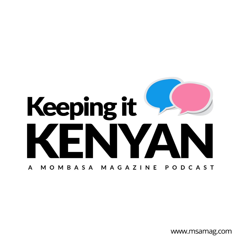 Keeping It Kenyan Season 2 Episode 3 / Jonah Owade