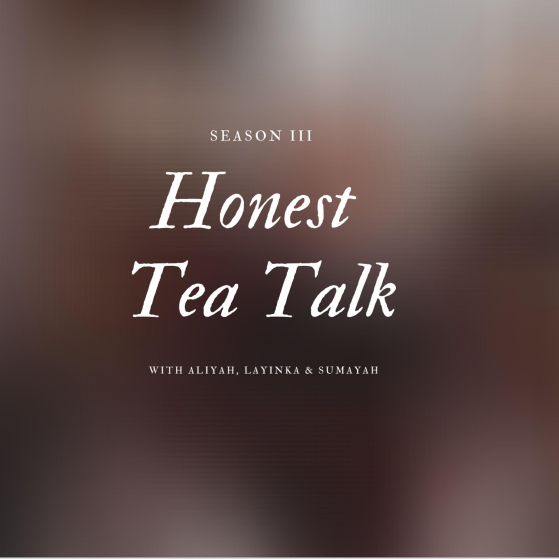 Honest Tea Talk Episode 10 // Divorce