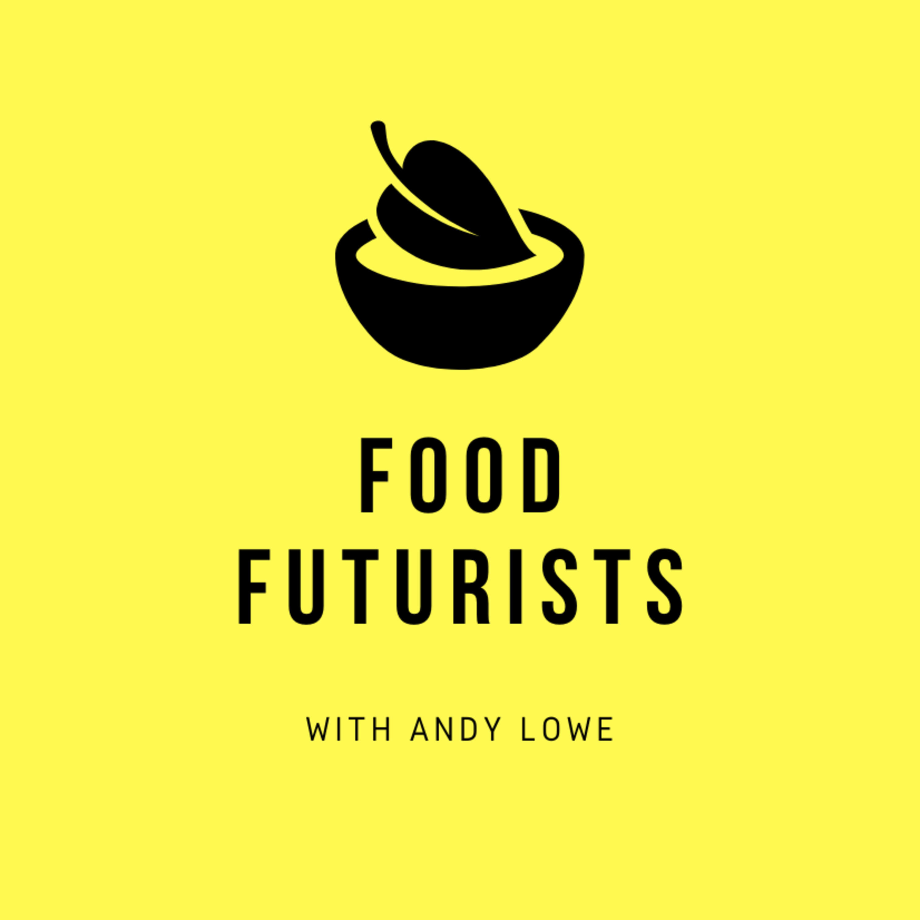 The minds & innovations behind a renowned global food summit - in conversation with Andy Lowe