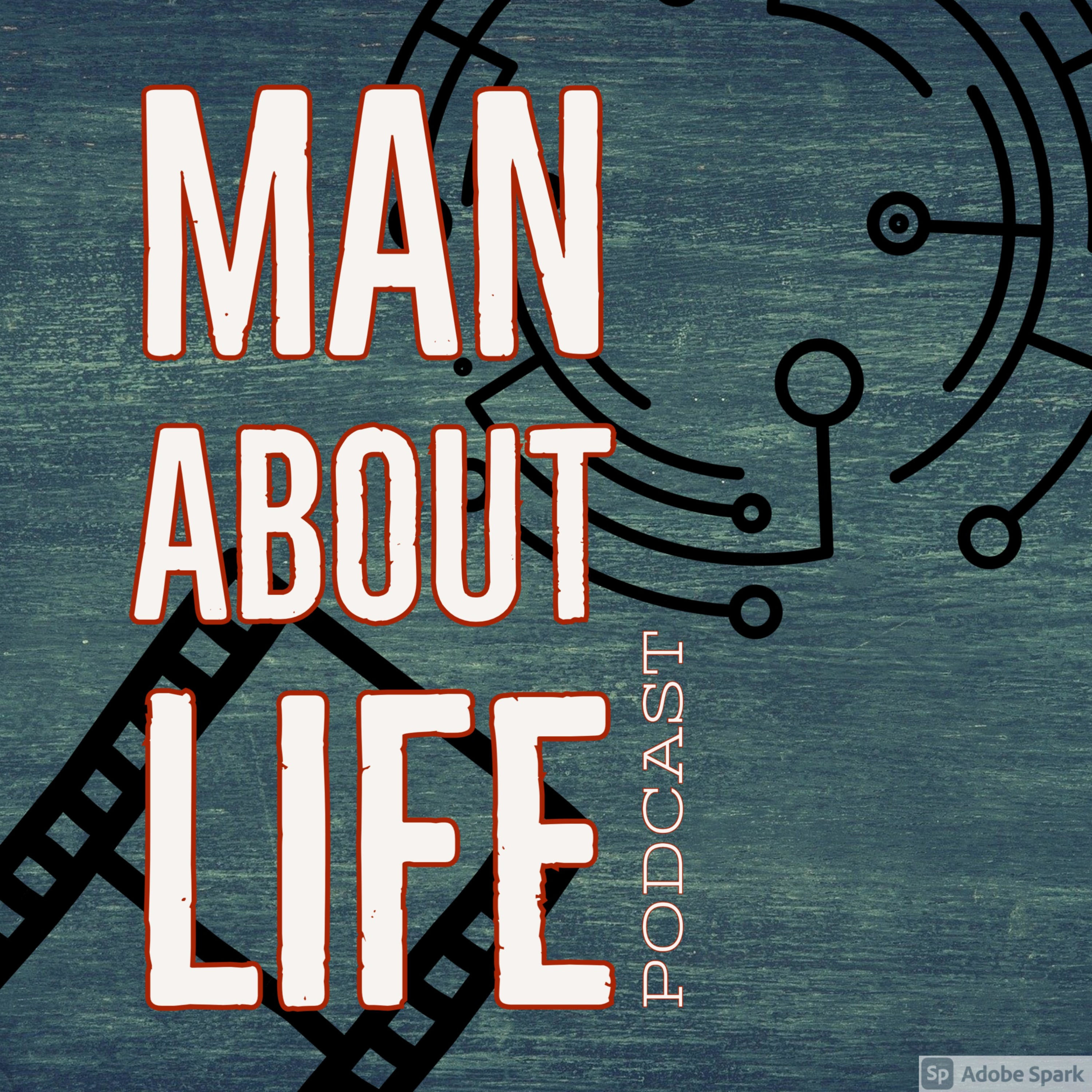 Man About Life Podcast