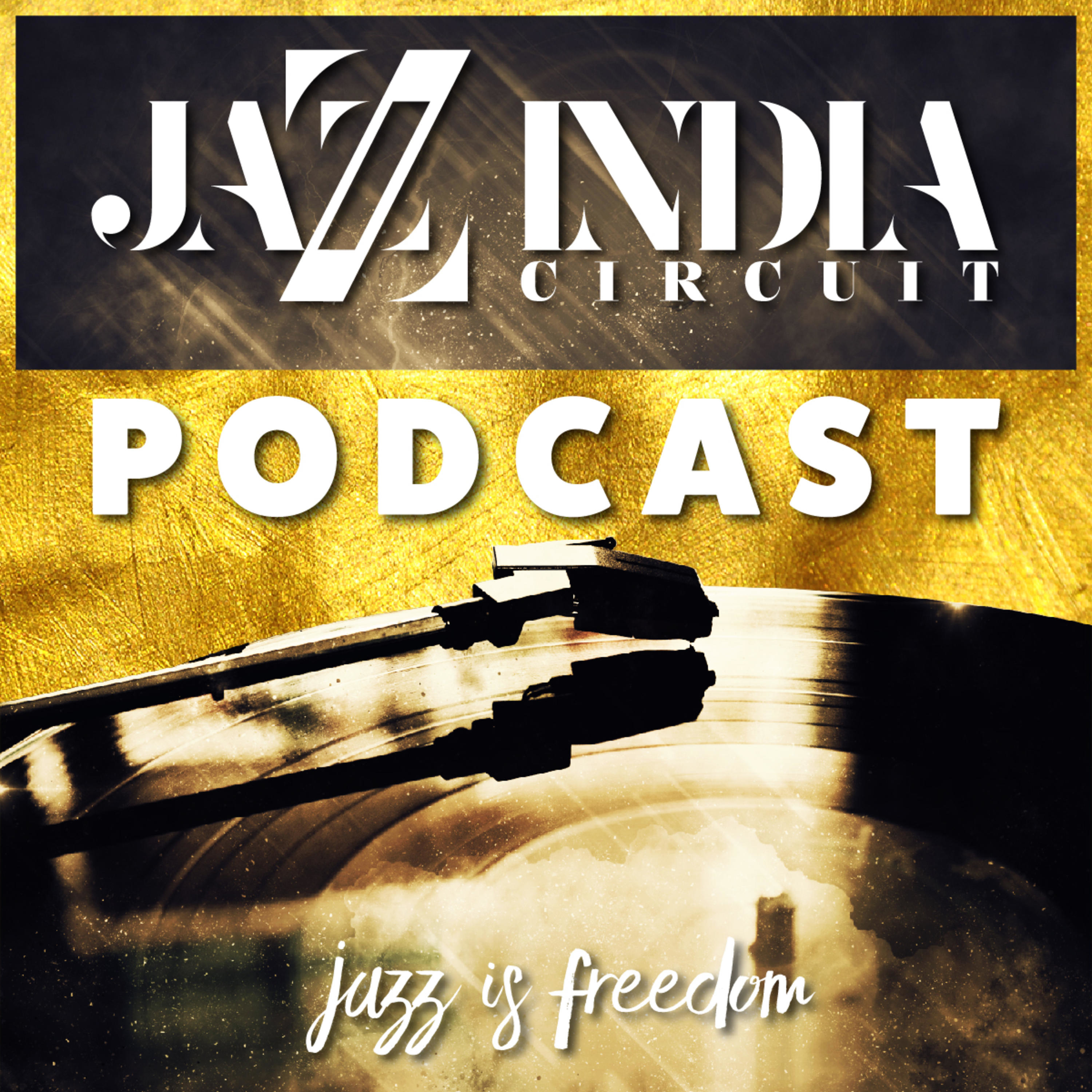 Part 3. Jazz Is Liquid, Jazz is Freedom: The Lyrical Lives of Musicians with Reuben Narain